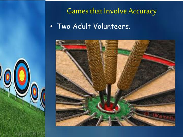 Games that involve accuracy