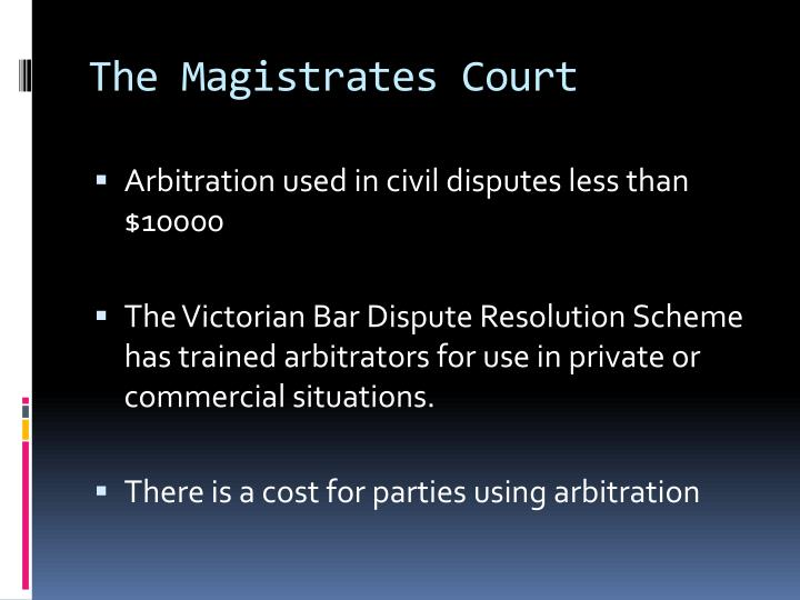The Magistrates Court
