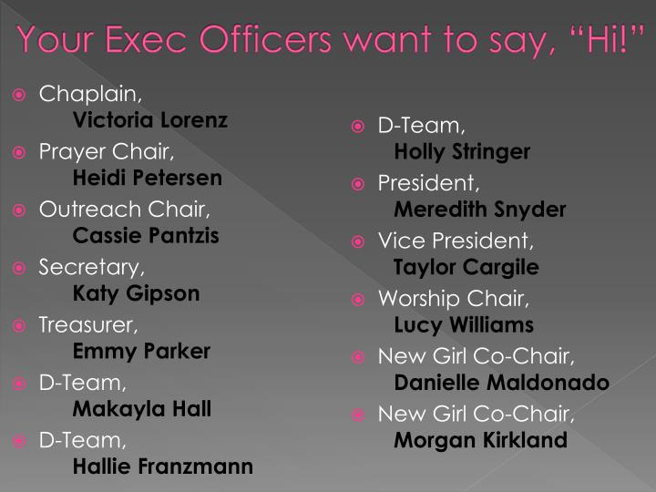 """Your Exec Officers want to say, """"Hi!"""""""