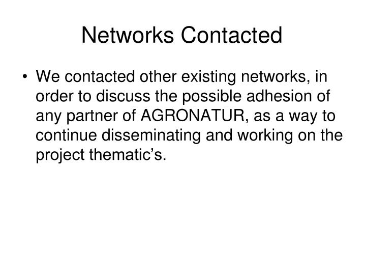 Networks Contacted