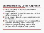 interoperability layer approach