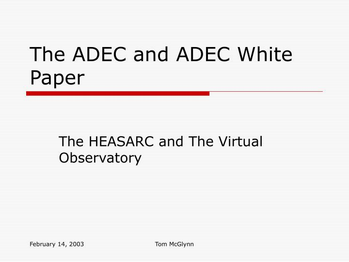 the adec and adec white paper n.