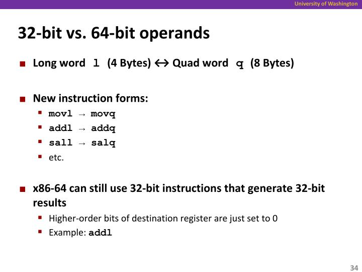 32-bit vs. 64-bit operands