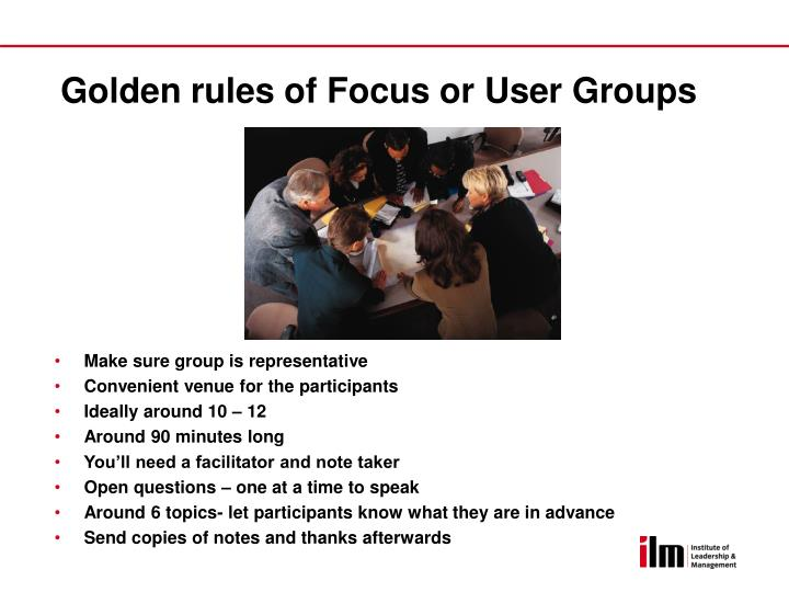 Golden rules of Focus or User Groups