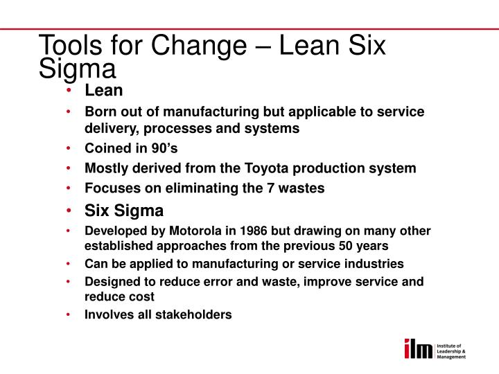 Tools for Change – Lean Six Sigma