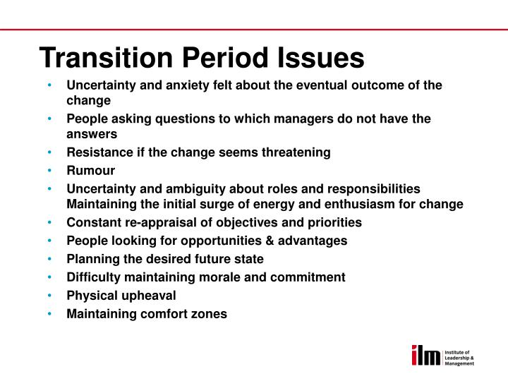 Transition Period Issues