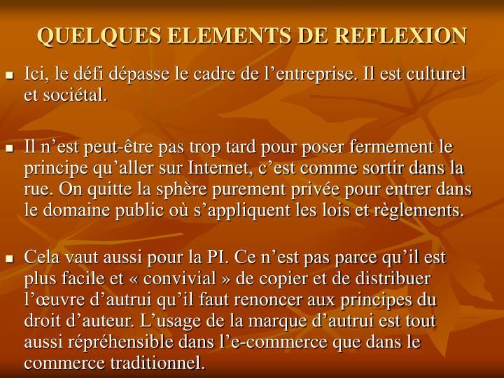 QUELQUES ELEMENTS DE REFLEXION