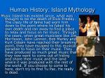 human history island mythology