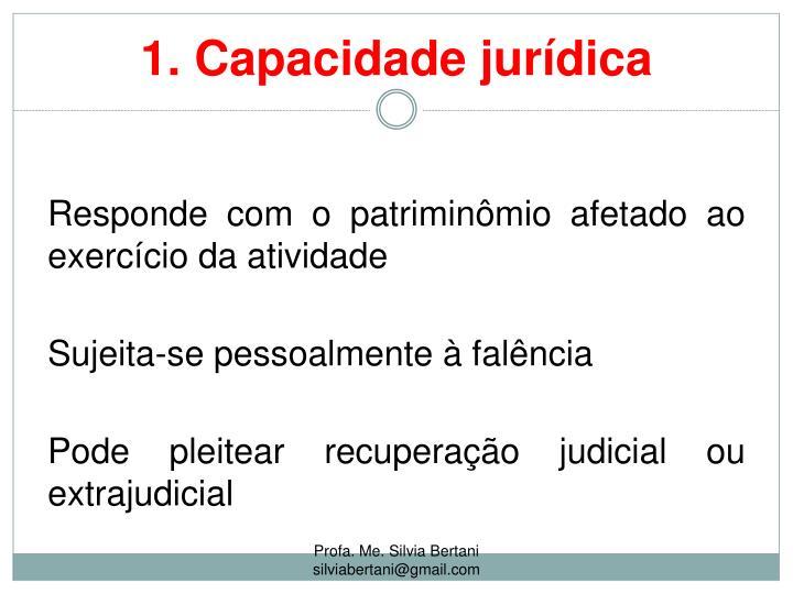 1. Capacidade jurídica