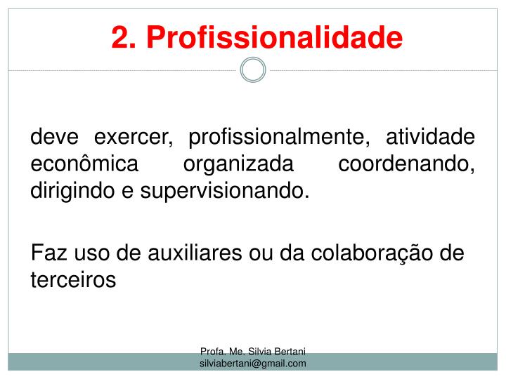 2. Profissionalidade