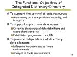 the functional objectives of integrated dictionary directory