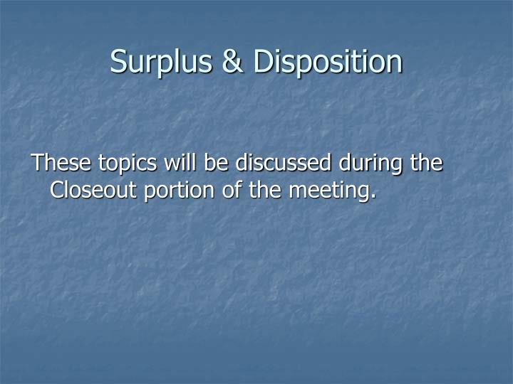 Surplus & Disposition