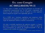 ex caso comg s ac 08012 004550 99 11