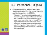 5 2 personnel r4 b 52