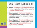oral health exhibit 6 5