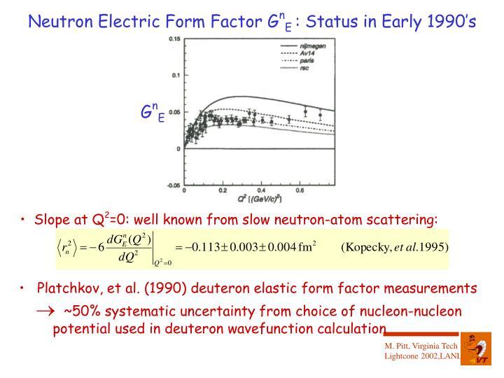Neutron Electric Form Factor G