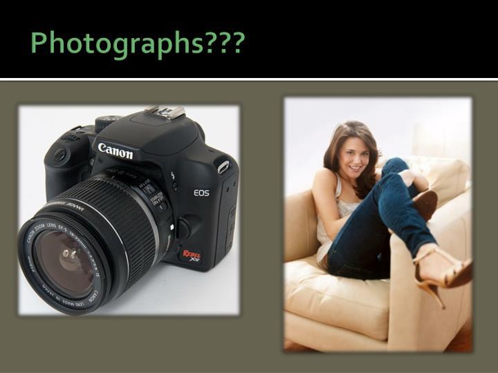 Photographs???