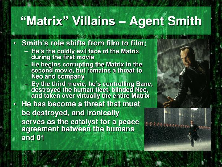 """Matrix"" Villains – Agent Smith"
