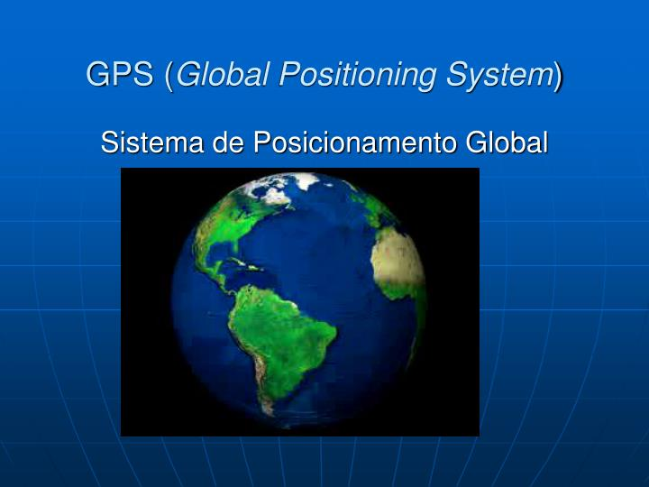 gps global positioning system n.