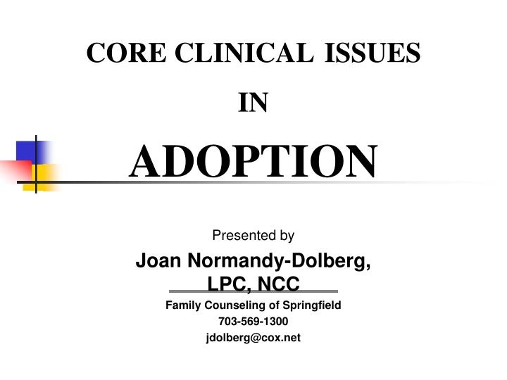 core clinical issues in adoption n.