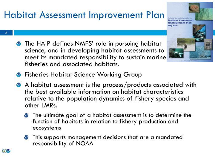 Habitat assessment improvement plan