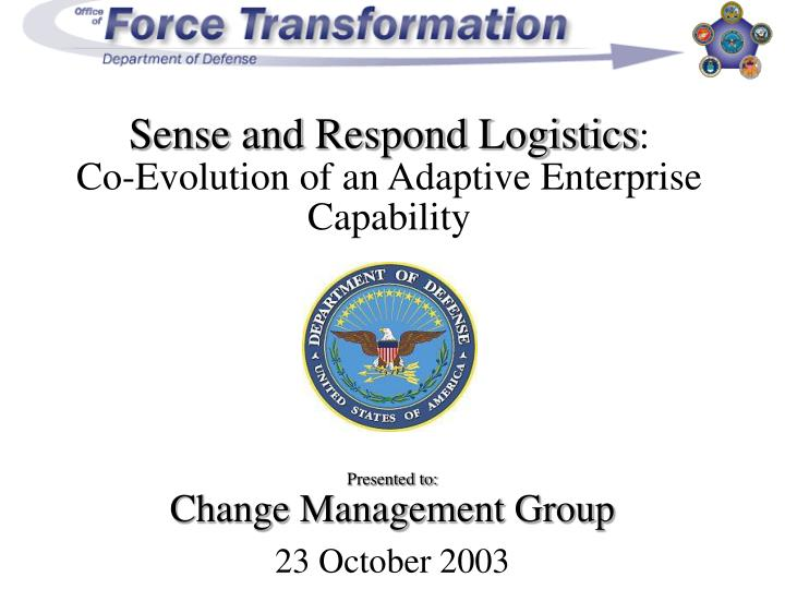 sense and respond logistics co evolution of an adaptive enterprise capability n.