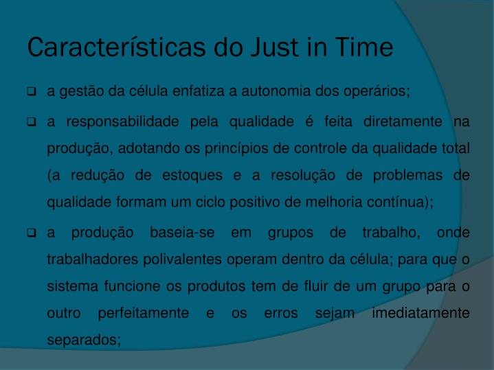 Características do Just in Time