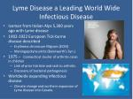 lyme disease a leading world wide infectious disease