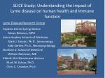slice study understanding the impact of lyme disease on human health and immune function