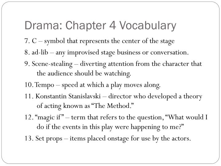 Drama: Chapter 4 Vocabulary