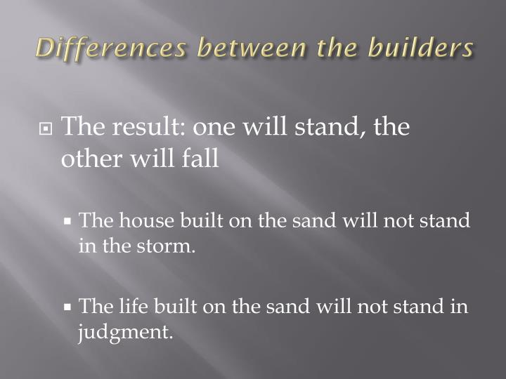 Differences between the builders