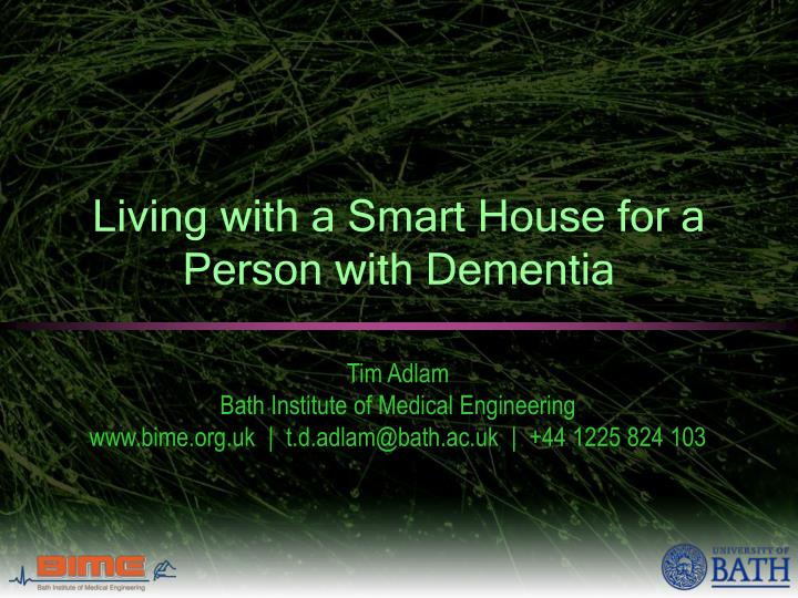 living with a smart house for a person with dementia n.