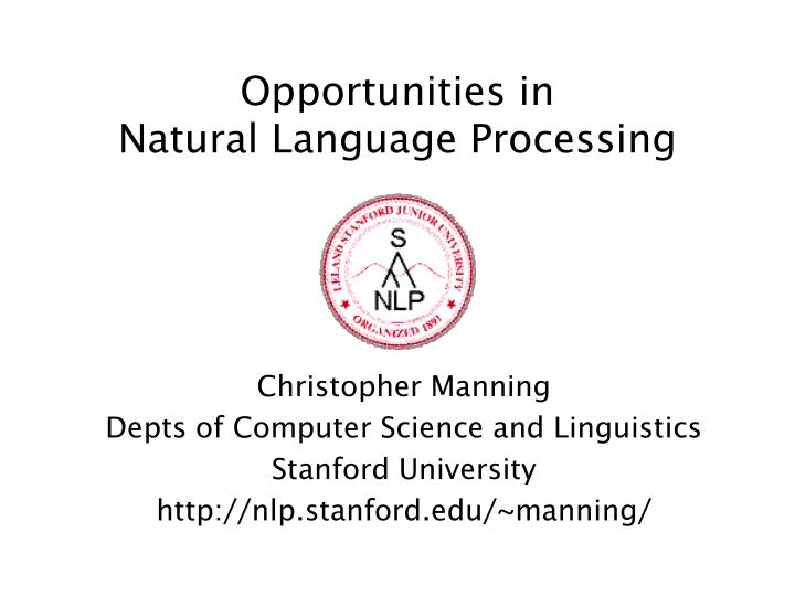 opportunities in natural language processing n.