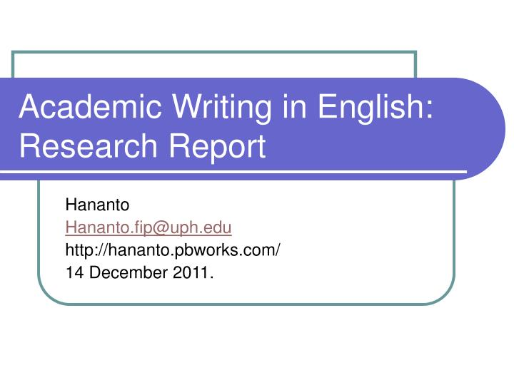 academic writing in english research report n.