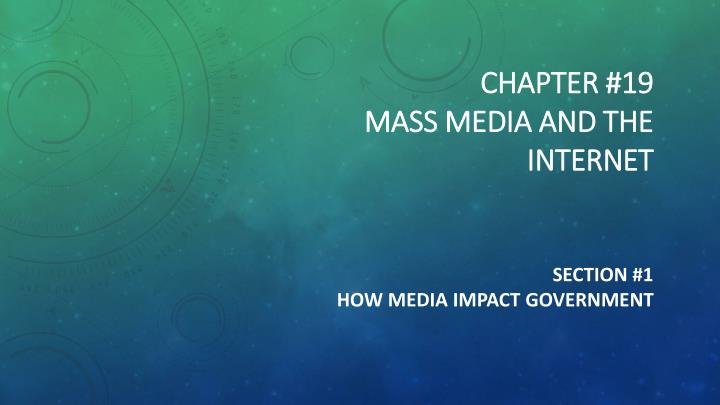 chapter 19 mass media and the internet n.