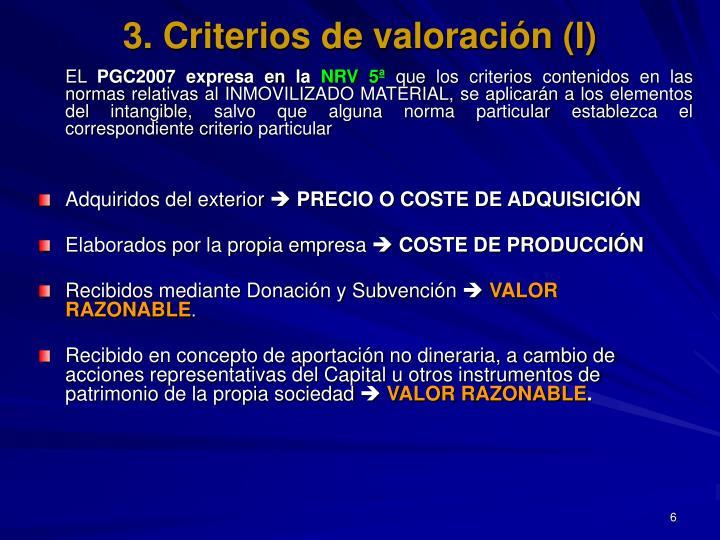 3. Criterios de valoración (I)