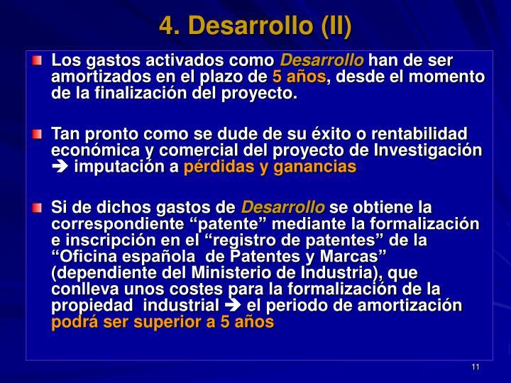 4. Desarrollo (II)