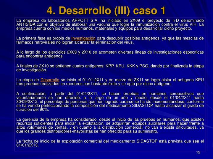 4. Desarrollo (III) caso 1