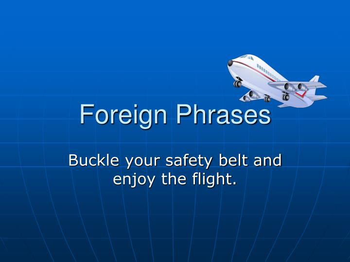 foreign phrases n.