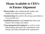 means available to ceo s to ensure alignment