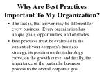 why are best practices important to my organization