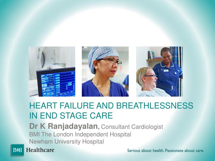 heart failure and breathlessness in end stage care n.