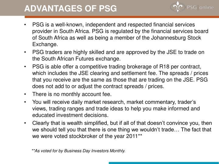 ADVANTAGES OF PSG