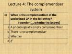 lecture 4 the complementiser system1