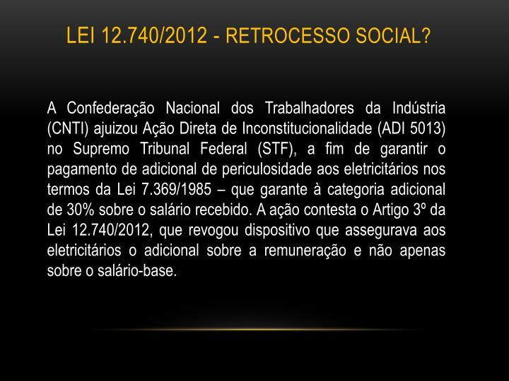 Lei 12.740/2012 -