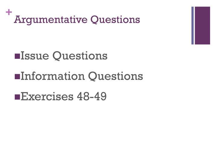 Argumentative Questions