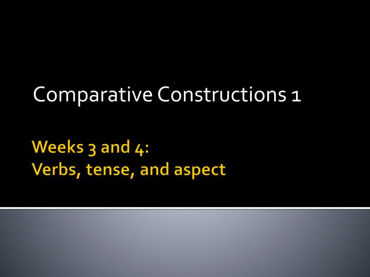 comparative constructions 1 n.