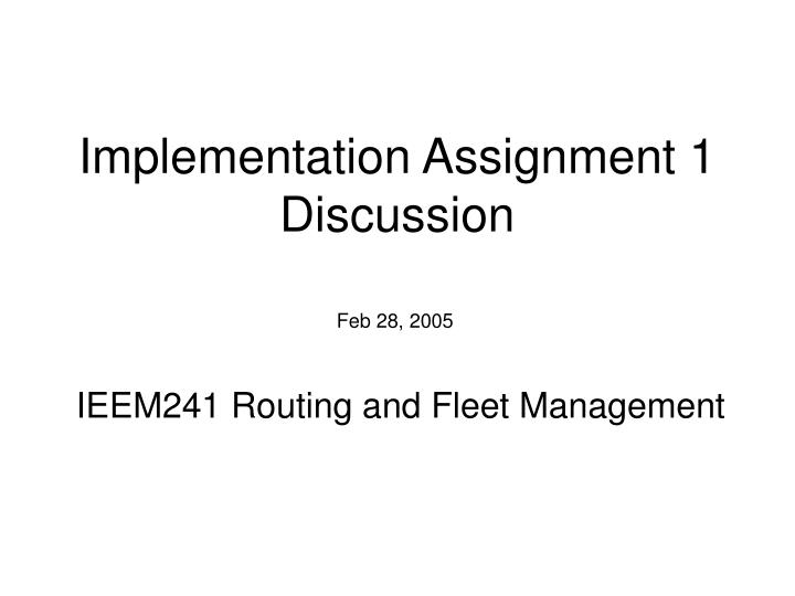 implementation assignment 1 discussion n.