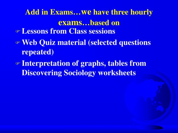 Add in Exams…