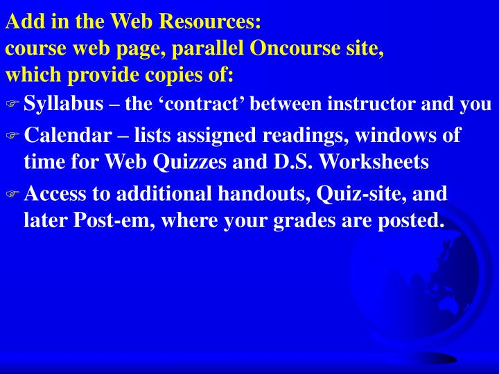 Add in the Web Resources: